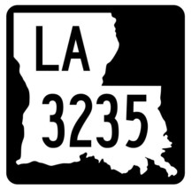 Louisiana State Highway 3235 Sticker Decal R6568 Highway Route Sign - $1.45+