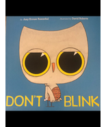 Don't Blink; A Children's Book Written By Amy Krause Rosenthal - $9.99
