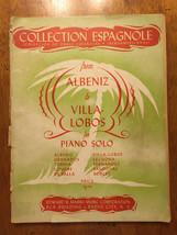 Collection Espagnole from Albeniz to Villa Lobos Music Song Book Piano 1936 - $46.62