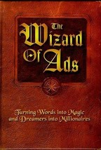 The Wizard of Ads: Turning Words into Magic and Dreamers into Millionaires (The  image 2