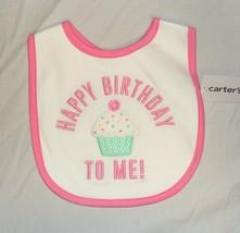 New Carters Baby My 1st Birthday Bib First Girl Happy Birthday to Me Pink - $7.88