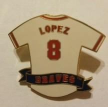 VTG Atlanta Braves 8  Lopez  MLB   Lapel Pin - $13.95