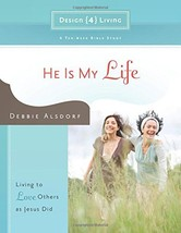 He Is My Life: Living to Love Others as Jesus Did (Design4living) [Paper... - $1.83