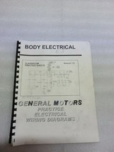 GM Body Electrical Practice Electrical Wiring Diagrams Manual OEM Factory - $8.07