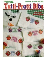 Tutti-Fruitt Bibs Leaflet 2795 Cross Stitch Sweet Baby Bibs, Apple of My... - $5.95
