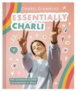 Essentially Charli: Keeping It Real NEW HARDCOVER EXPEDITED SHIPPING AVA... - $39.59