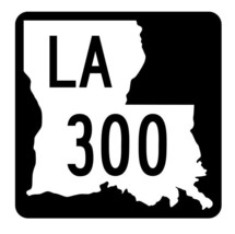 Louisiana State Highway 300 Sticker Decal R5896 Highway Route Sign - $1.45+