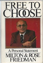 Free to Choose: A Personal Statement Milton Friedman and Rose Friedman image 2