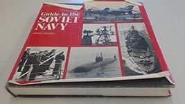 Guide to the Soviet Navy [Sep 23, 1983] Polmar, Norman