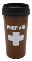 Poop Aid 16 oz Reusable Travel Mug Funny Joke Gag Gift - $12.99