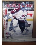 Avalanche, The Colorado Avalanche Game Magazine Vol VI No 25 Patrick Roy... - $11.69