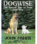 Dogwise — The Natural Way to Train Your Dog [Paperback] - $24.69