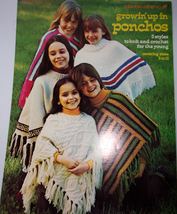 Columbia Minerva Growin' Up In Ponchos 5 Styles to Knit & Crochet 1973 - $3.99