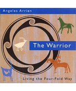 The Four-Fold Way CD: The Warrior Arrien, Angeles - $29.65