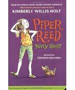 Piper Reed, Navy Brat (Piper Reed (Quality)) [Jul 22, 2008] Holt, Kimber... - $1.95