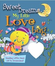 Sweet Dreams, My Little Love Bug by Ron Berry (English) Board Books Book/ - $7.89