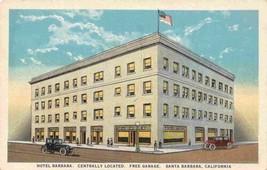 Hotel Barabara Santa Barbara California 1920s postcard - $6.44