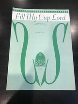 Fill My Cup Lord by Blanchard - 1964 sheet music - Vocal, Piano - Hymn G... - $14.43