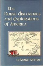 The Norse Discoveries and Explorations of America Edward Reman