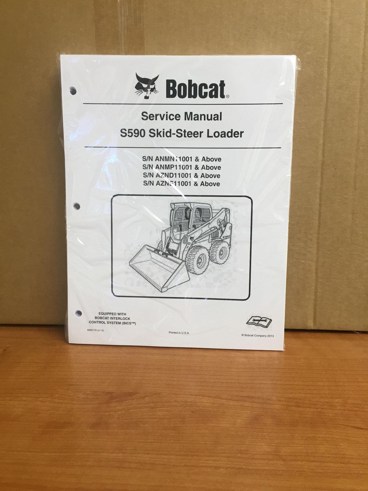 Bobcat S590 Skid Steer Loader Workshop Repair Service Manual Part ...