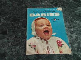 Babies Knit and Crochet  Book 130 Coats & Clark - $2.99