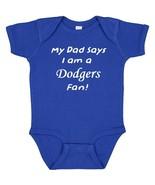 My Dad Says I am a Los Angeles Dodgers Fan Cute Baby Boy Bodysuit Creeper  - $8.98