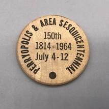 Vintage Wooden Nickel Perryopolis Sesquitennial 1964 Pennsylvania - $8.90