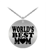 World's Best Mom Laser Engraved Round Pendant Necklace - Stainless Steel - $25.46