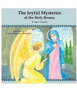 The Joyful Mysteries of the Holy Rosary - $12.95