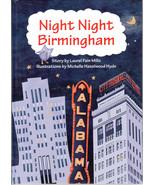 Night Night Birmingham 2011 Laurel Fain Mills M... - $59.39