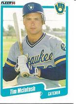 Baseball Card- Tim McIntosh 1990 Fleer #329 - $1.28