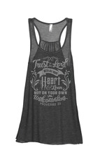 Thread Tank Trust In The Lord With All Your Heart And Lean Not On Your Own Under - $24.99+