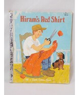 Hirams Red Shirt by Mabel Watts A Little Golden Book 1981 Hardcover Gold... - $42.56