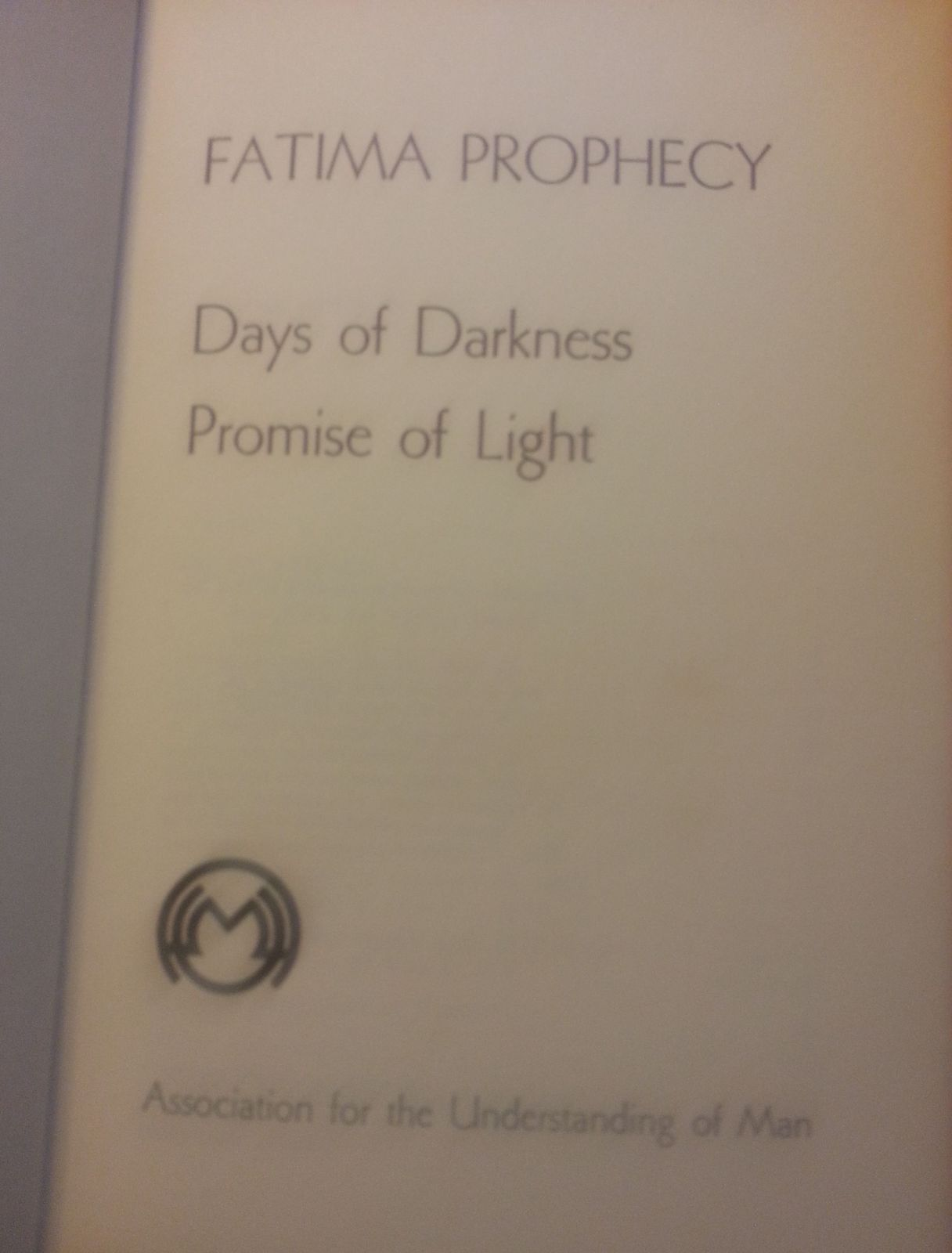 Fatima Prophecy  Days of Darkness  by Ray Stanford 1974 HBDJ