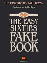 The Easy Sixties Fake Book (Fake Books) [Paperback] Hal Leonard Corp. - $15.10