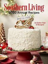 Southern Living 2020 Annual Recipes: An Entire Year of Recipes (Southern... - $31.63