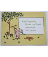 I Was Walking Down The Road, Jack Kent Vintage PB Children's Scholastic ... - $10.99