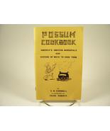 1975 Possum Cookbook America's Marsupials & Dozens of Ways to Cook Them ... - $6.99