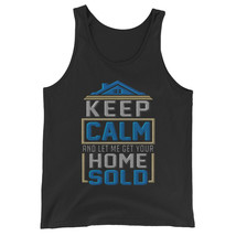 Keep Calm And Let Me Get Your Home Sold Unisex Jersey Tank Top - $22.27+