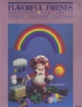 Flavorful Friends, Craft Shop Crochet Doll Patterns CSP101 Like Dumplin ... - $8.95