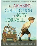The Amazing Collection of Joey Cornell by Candace Fleming (2018, Hardcover) - $11.39