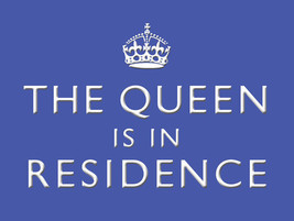 The Queen is in Residence Decorative Metal Sign - $16.95
