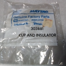 Maytag Genuine Factory Part #303881 Clip and Insulator - $11.99