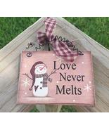 5780LNM - Love Never Melts  - $2.50