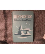 Rip Foster Rides The Gray Planet By Blake Savage - $9.99
