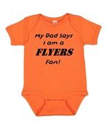 My Dad Says I am a Philadelphia Flyers Fan Cute Baby Boy Bodysuit Creeper  - $8.98