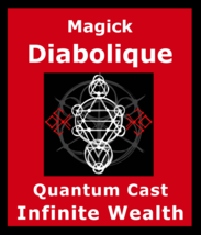 Magick Diabolique Ritual Unlimited Wealth Riches Money Spell Quantum Cast - $200.00