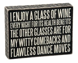 """Enjoy Wine for Health Benefit Witty Comebacks Box Sign Primitives by Kathy 8""""x6"""" - $19.95"""