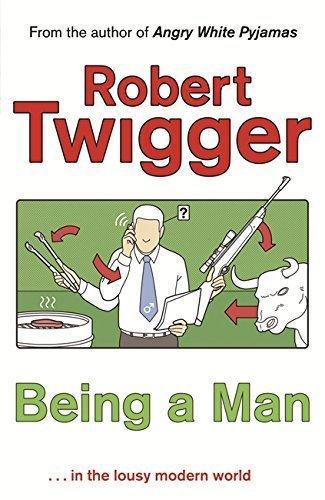 Being a Man Twigger, Robert
