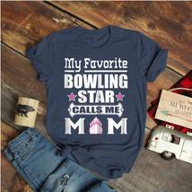 Womens My Favorite Bowling Star Calls Me Mom Ideas Birthday Gift Vintage... - $15.99+